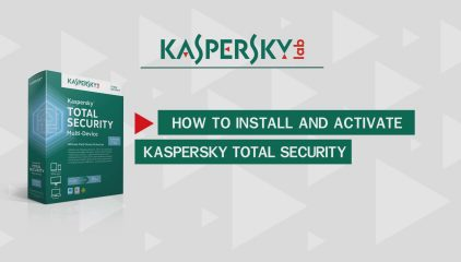 How to Install Kaspersky Total Security 2021?